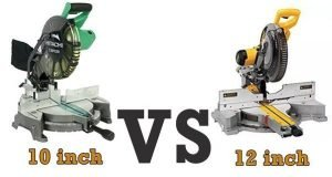 Why you should choose a 12-inch Miter saw vs 10-inch?